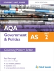 Image for AQA AS government & politicsUnit 2,: Governing modern Britain