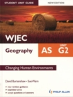 Image for WJEC AS geographyUnit G2,: Changing human environments