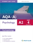 Image for AQA(A) A2 psychologyUnit 4 (section A),: Psychopathology : Unit 4, section A : Psychopathology