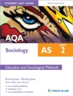 Image for AQA AS sociologyUnit 2,: Education and sociological methods