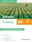 Image for Edexcel AS psychology student unit guideUnit 1,: Social and cognitive psychology