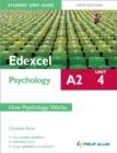 Image for Edexcel A2 psychologyUnit 4,: How psychology works