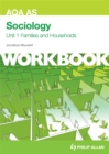 Image for AQA AS sociologyUnit 1,: Families and households : Unit 1 : Workbook