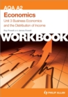Image for AQA AS economicsUnit 3,: Business economics and the distribution of income