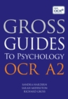 Image for Gross guides to psychology.: (OCR A2)