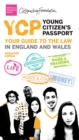 Image for YCP: young citizen's passport : your guide to the law in England and Wales