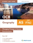 Image for OCR AS geographyUnit F762,: Managing change in human environments