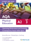 Image for AQA A2 physical education.: (Optimising performance and evaluating contemporary issues within sport) : Unit 3,