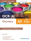 Image for OCR(A) AS chemistryUnit F322,: Chains, energy and resources : Unit F322