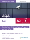 Image for AQA A2 lawUnit 4 (sections A & B),: Criminal law (offences against property) and law of tort
