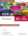 Image for OCR(A) A2 chemistryUnit F324,: Rings, polymers and analysis