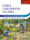 Image for Early childhood studies  : a multidisciplinary and holistic introduction