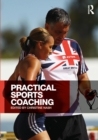Image for Practical sports coaching