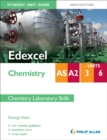 Image for Edexcel AS/A2 chemistryUnits 3 and 6,: Chemistry laboratory skills