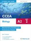 Image for CCEA A2 biologyUnit 2,: Biochemistry, genetics and evolutionary trends