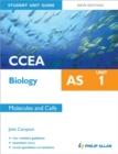 Image for CCEA AS biologyUnit 1,: Molecules and cells