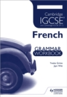 Image for Cambridge IGCSE and international certificate French foreign language grammar workbook
