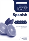 Image for Cambridge IGCSE and International Certificate Spanish foreign language: Grammar workbook