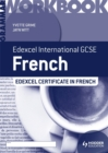 Image for Edexcel international GCSE and certificate French: Grammar workbook