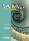 Image for Psychology for the IB Diploma