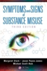 Image for Symptoms and signs of substance misuse