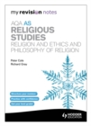 Image for AQA AS religious studies: Religion and ethics and philosophy of religion