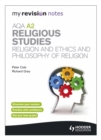 Image for AQA A2 religious studies: Religion and ethics and philosophy of religion