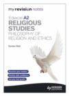 Image for Edexcel A2 religious studies: Philosophy of religion and ethics