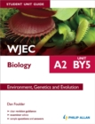Image for WJEC A2 biology student unit guide  : unit BY5 environment, genetics and evolution