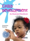 Image for Child development: an illustrated handbook
