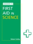 Image for Answers to First aid in science