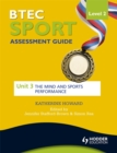 Image for BTEC sport  : assessment guideLevel 2: The mind and sports performance