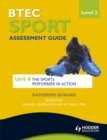 Image for BTEC sport  : assessment guideLevel 2: The sports performer in action