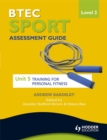 Image for BTEC sport  : assessment guideLevel 2: Training for personal fitness