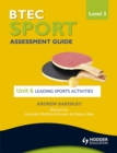 Image for BTEC sport  : assessment guideLevel 2: Leading sports activities