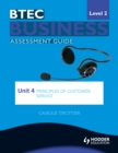 Image for BTEC business level 2 assessment guide.: (Principles of customer service) : Unit 4,