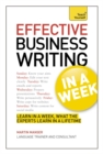 Image for Effective business writing in a week