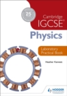 Image for Cambridge IGCSE physics: Laboratory practical book
