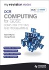 Image for OCR computing for GCSE: Computer systems and programming
