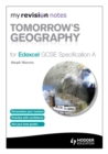 Image for Tomorrow's geography for Edexcel GCSE, specification A