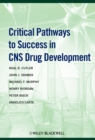 Image for Critical pathways to success in CNS drug development