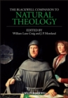 Image for The Blackwell companion to natural theology