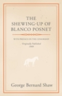 Image for The Shewing-Up Of Blanco Posnet - With Preface On The Censorship