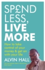 Image for Spend less, live more