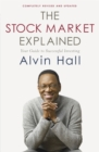 Image for The stock market explained  : your guide to successful investing