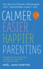 Image for Calmer, easier, happier parenting