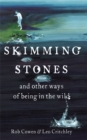 Image for Skimming stones and other ways of being in the wild