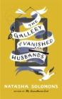 Image for The gallery of vanished husbands