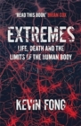 Image for Extremes  : how far can you go to save a life?