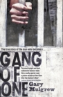 Image for Gang of one